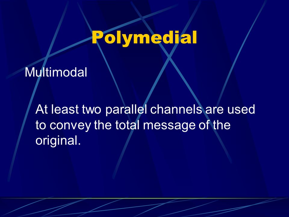 Polymedial Multimodal