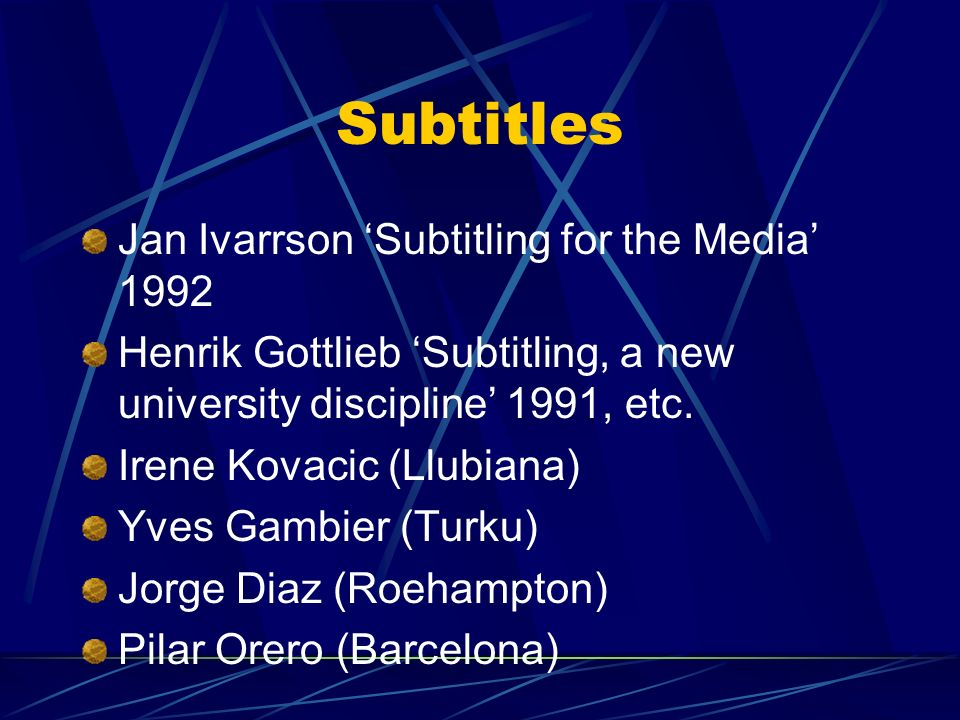 Subtitles Jan Ivarrson 'Subtitling for the Media' 1992