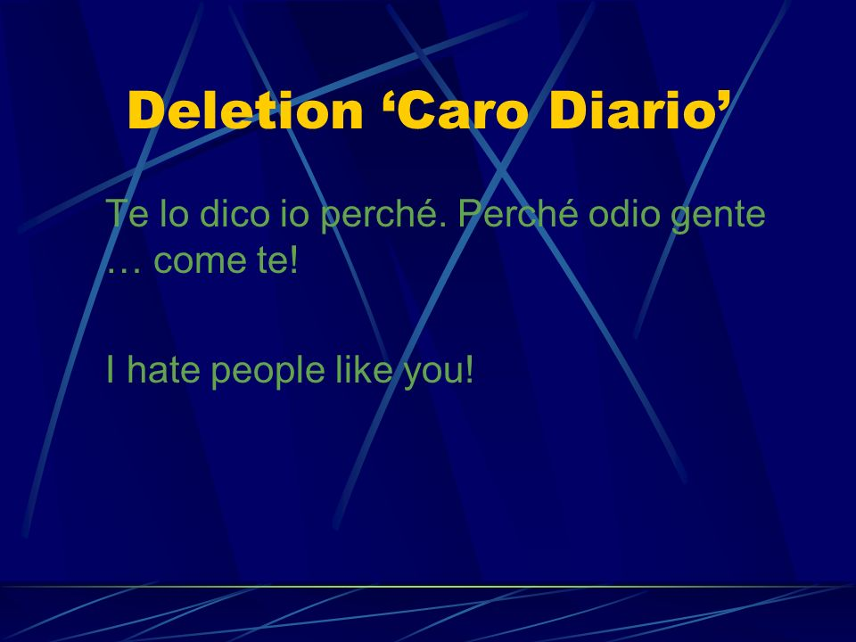 Deletion 'Caro Diario'