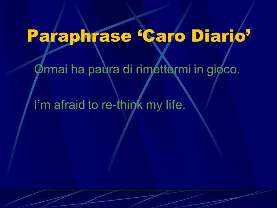 Paraphrase 'Caro Diario'