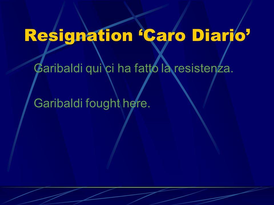 Resignation 'Caro Diario'
