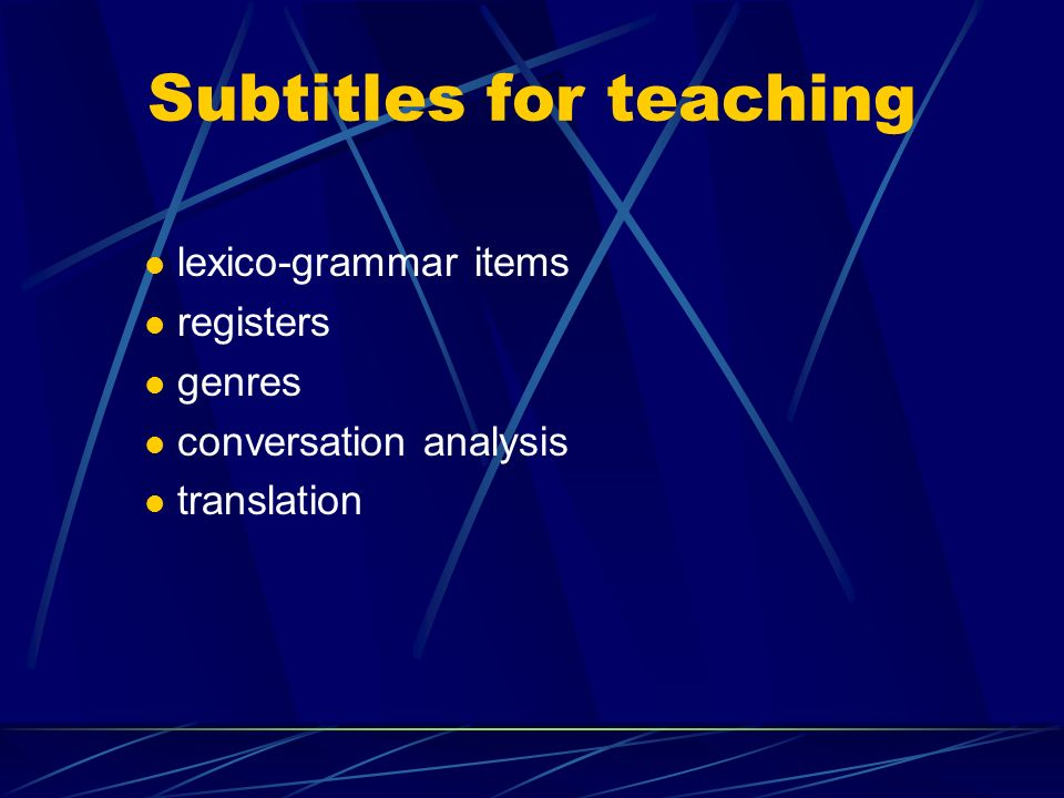 Subtitles for teaching