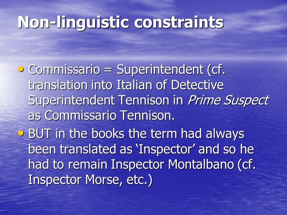 Non-linguistic constraints