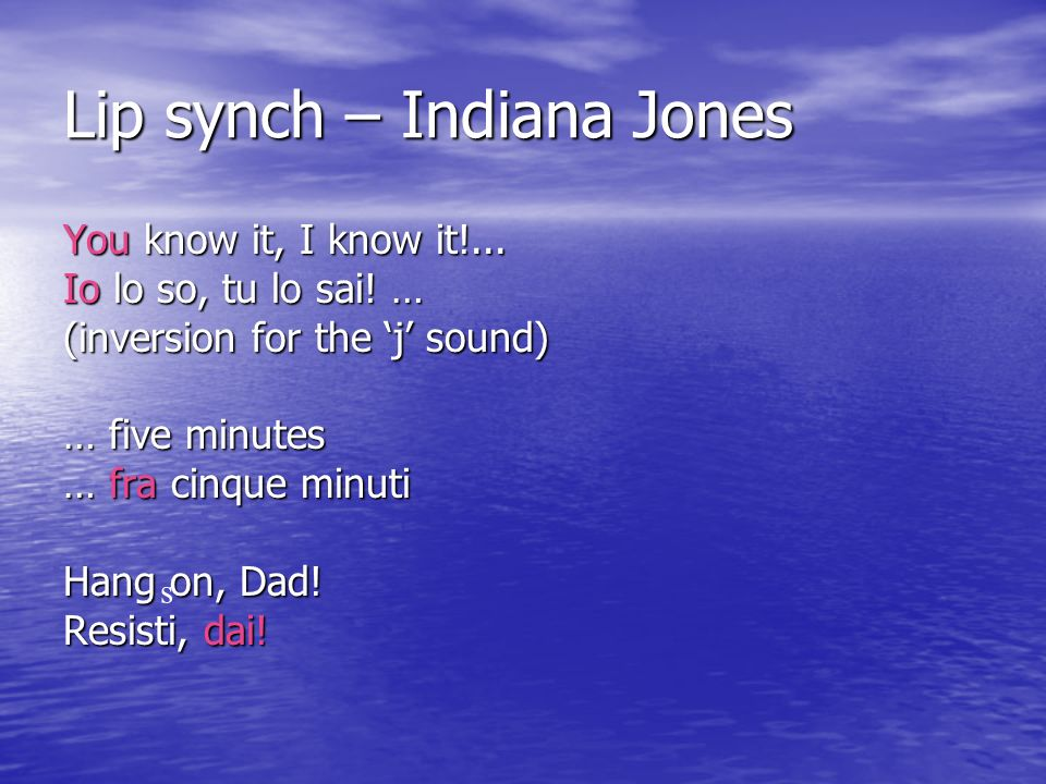 Lip synch – Indiana Jones