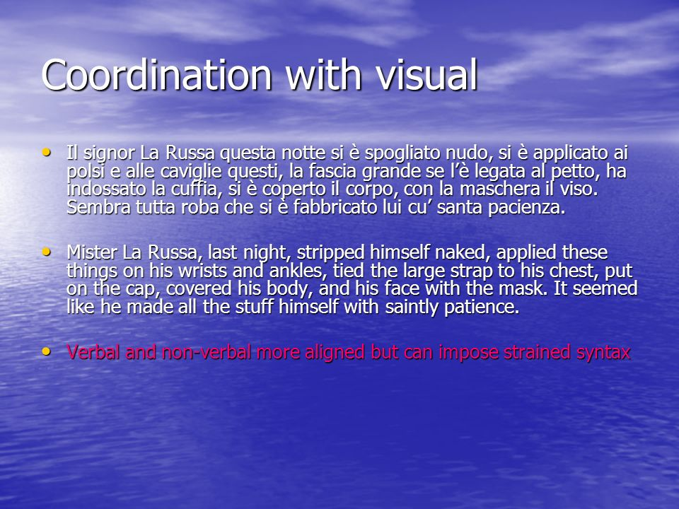 Coordination with visual