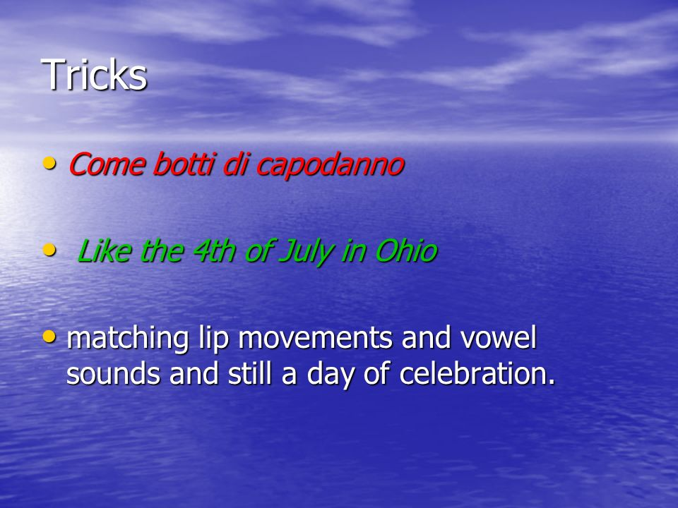Tricks Come botti di capodanno Like the 4th of July in Ohio