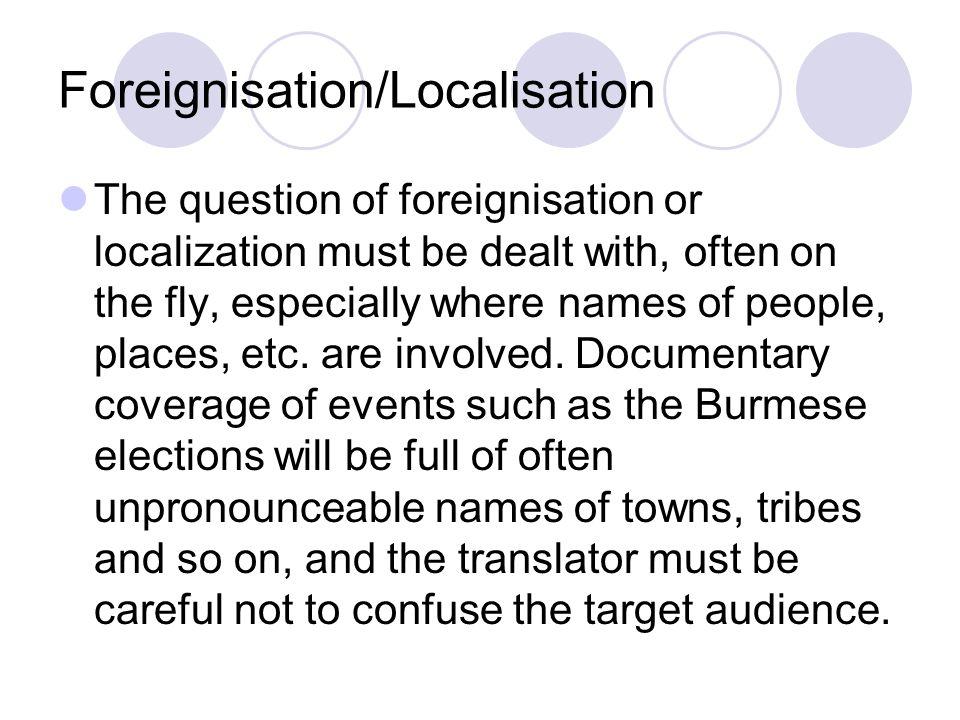 Foreignisation/Localisation