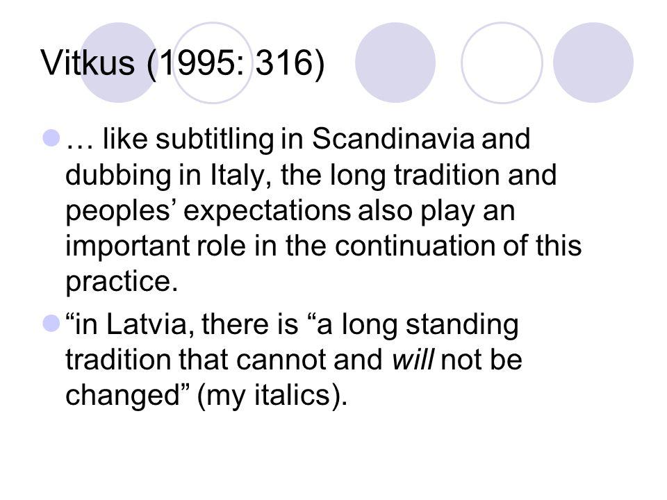 Vitkus (1995: 316)