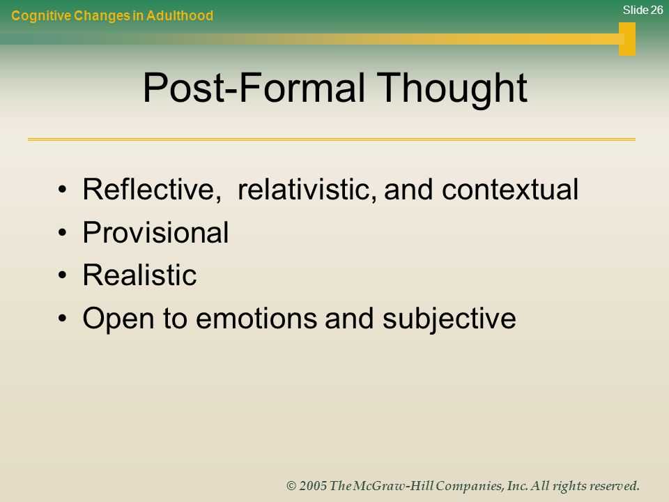 Post-Formal Thought Reflective, relativistic, and contextual