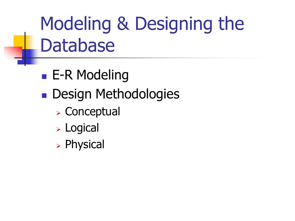 Modeling & Designing the Database