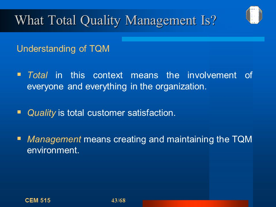 disadvantages total quality management paper The international organization for standardization defines total quality management, or tqm as a management approach for an organization, centered on quality, based on the participation of all its members and aiming at the long-term success through customer satisfaction, and benefits to all.