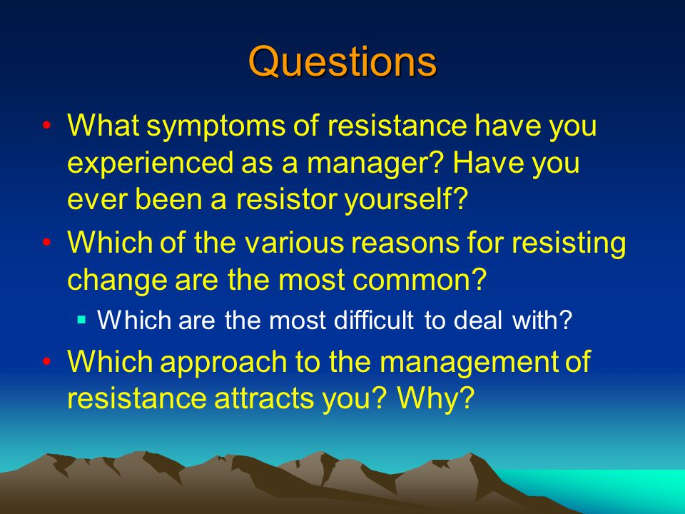 What Causes Resistance to Change in an Organization?