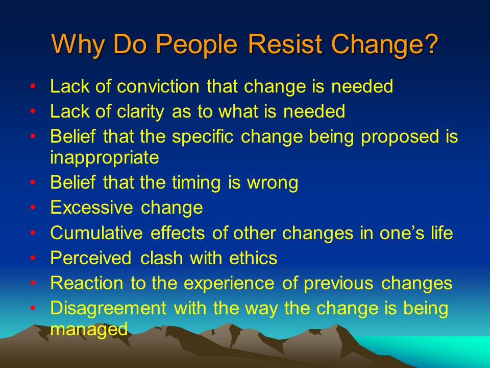 why do organizations experience resistance to Start studying mgmt chapter 7 learn vocabulary or condition of an organization over time resistance force resistance force- support the status quo.