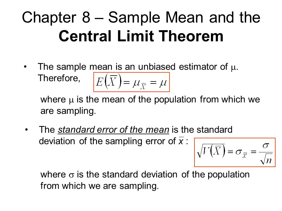 Chapter 8 – Sample Mean and the Central Limit Theorem