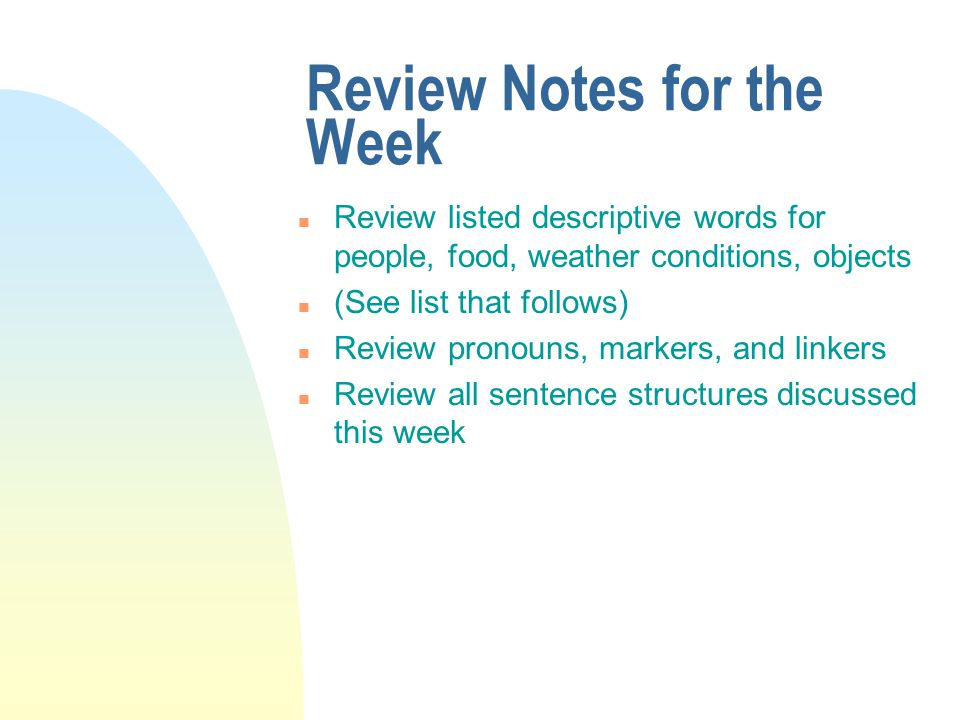 Review Notes for the Week