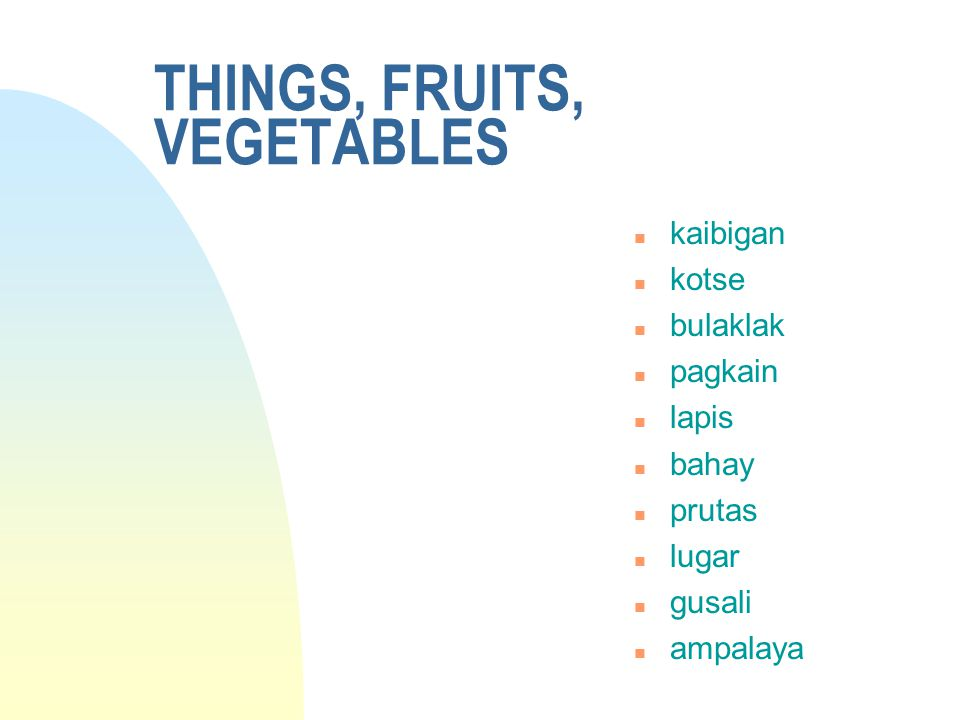 THINGS, FRUITS, VEGETABLES
