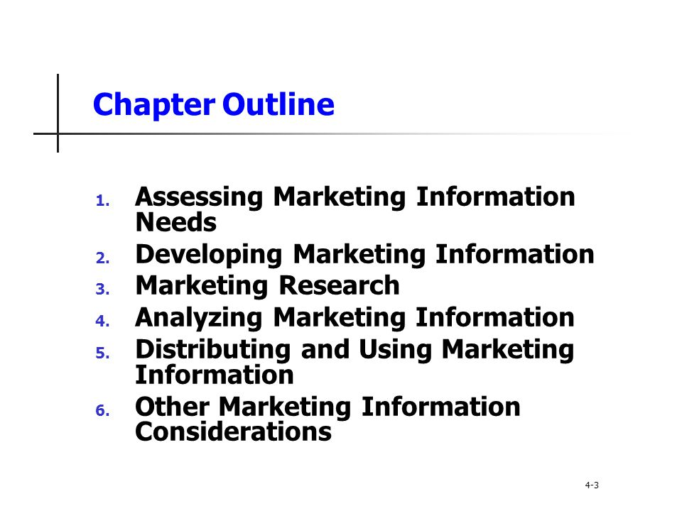 Chapter Outline Assessing Marketing Information Needs