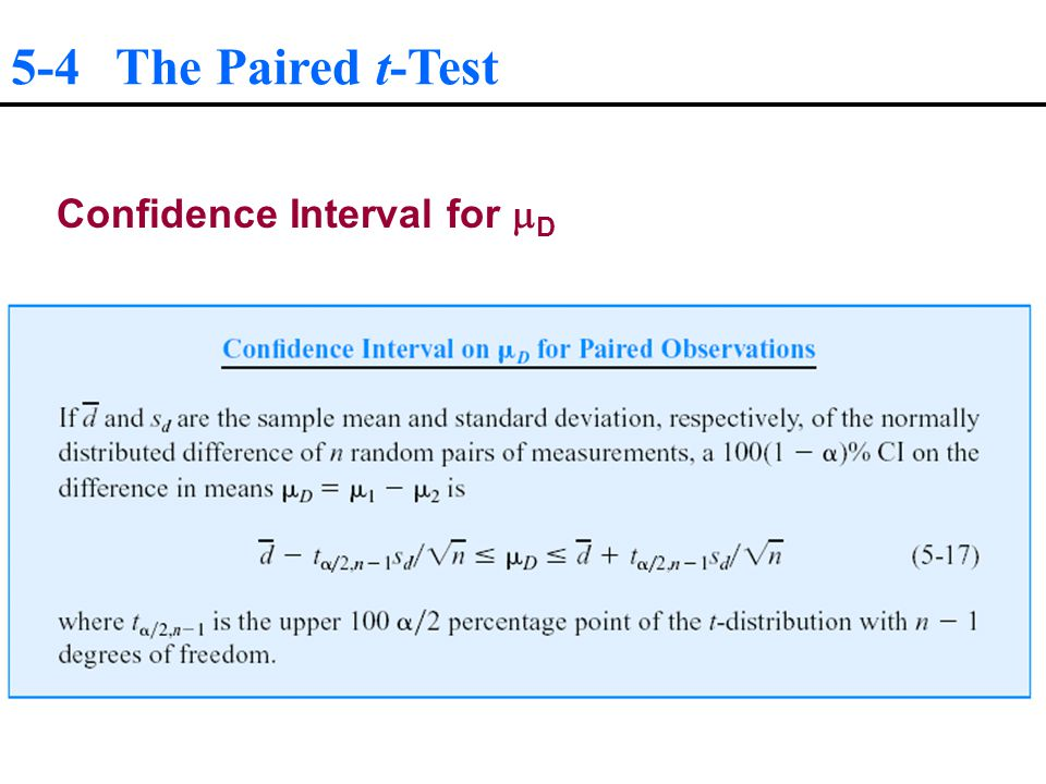 5-4 The Paired t-Test Confidence Interval for D