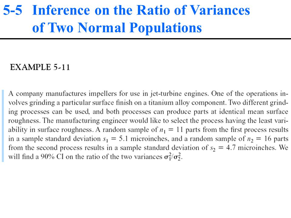 5-5 Inference on the Ratio of Variances