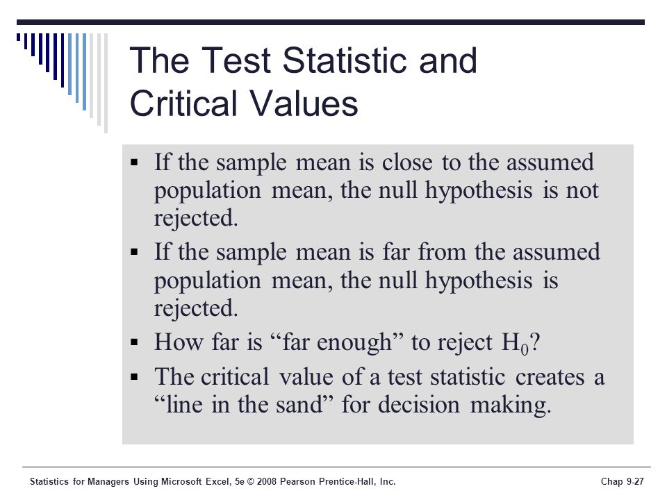 The Test Statistic and Critical Values
