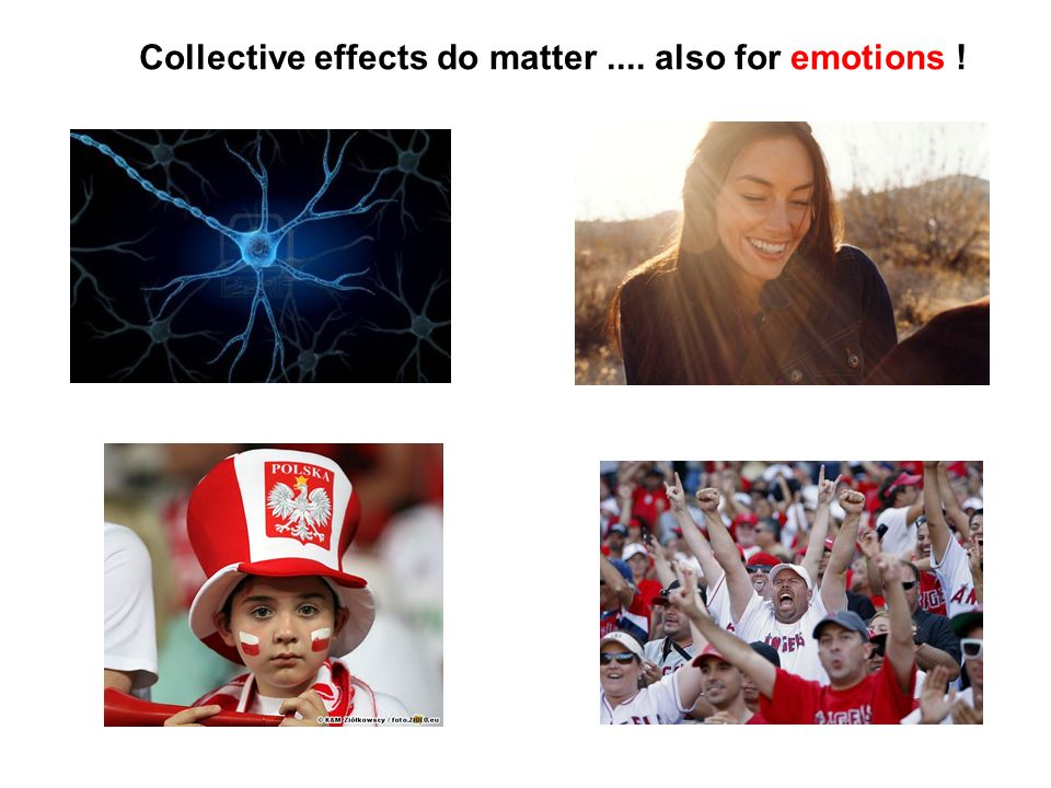 Collective effects do matter .... also for emotions !