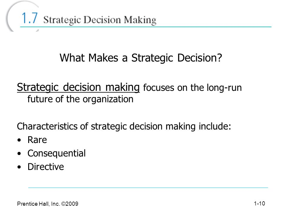 What Makes a Strategic Decision