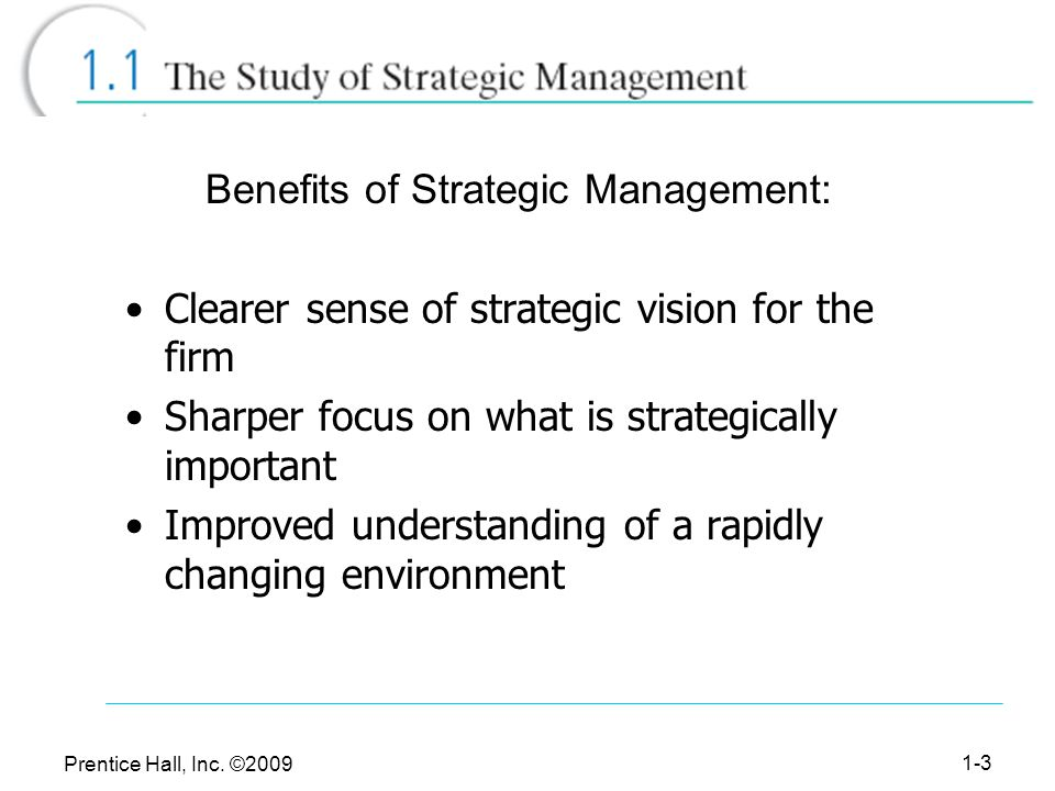 Benefits of Strategic Management: