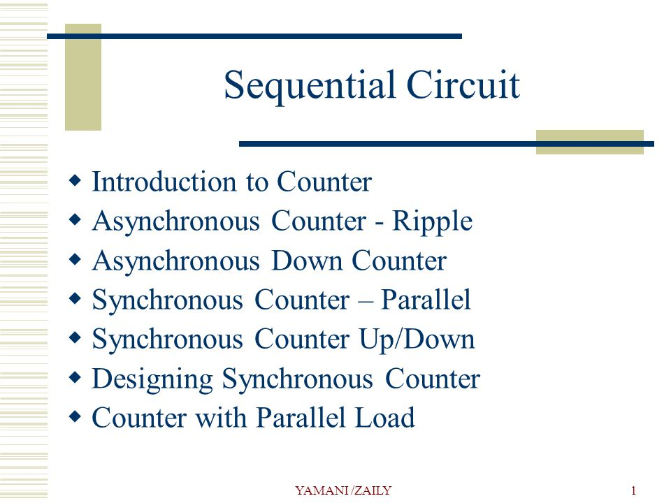 Sequential Circuit Introduction to Counter