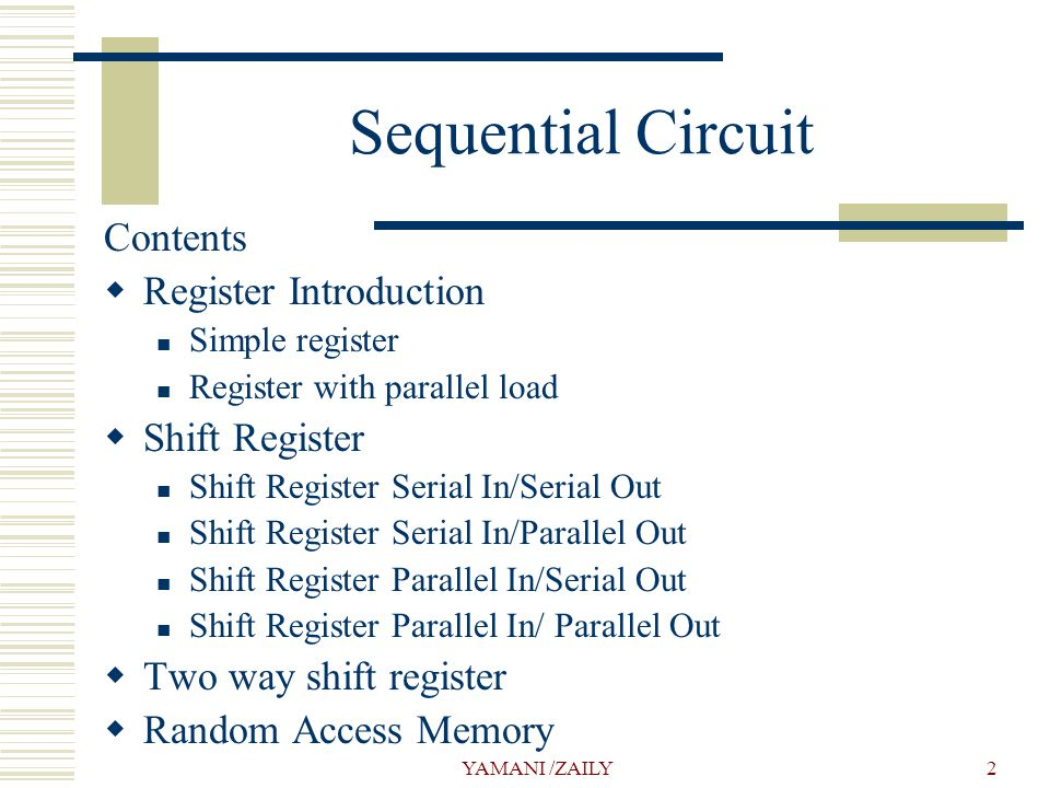 Sequential Circuit Contents Register Introduction Shift Register