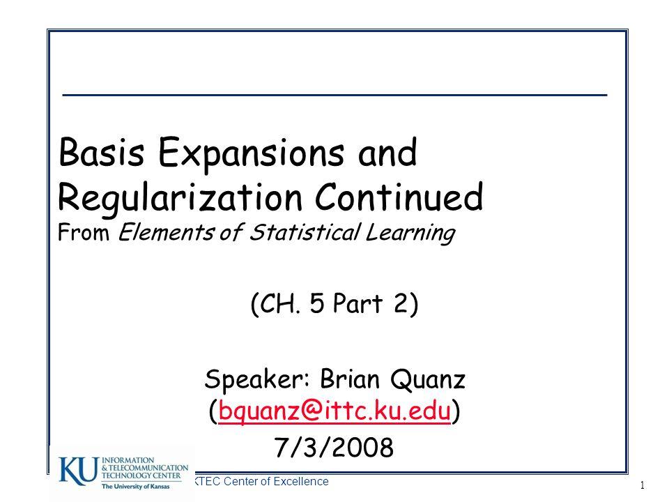 (CH. 5 Part 2) Speaker: Brian Quanz (bquanz@ittc.ku.edu) 7/3/2008