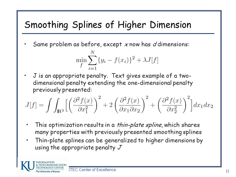 Smoothing Splines of Higher Dimension