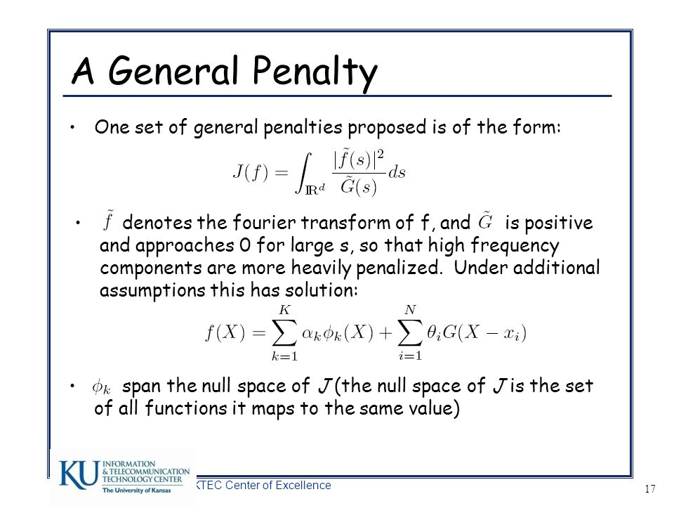A General Penalty One set of general penalties proposed is of the form:
