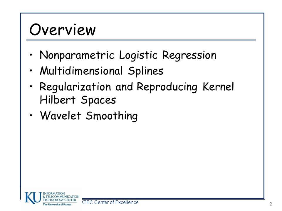 Overview Nonparametric Logistic Regression Multidimensional Splines