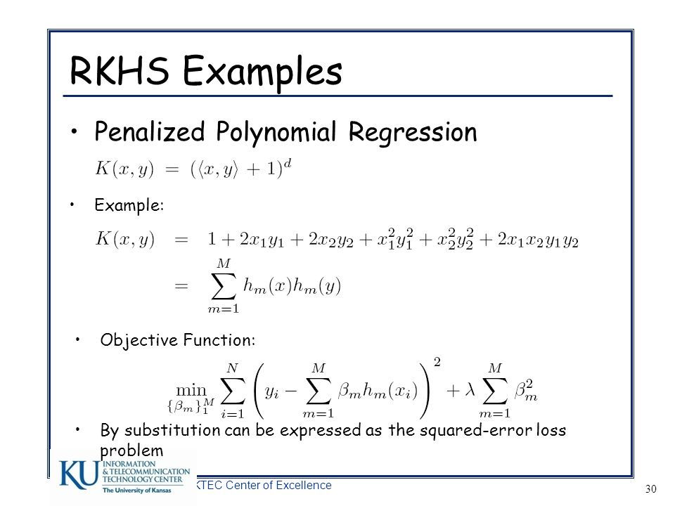 RKHS Examples Penalized Polynomial Regression Example: