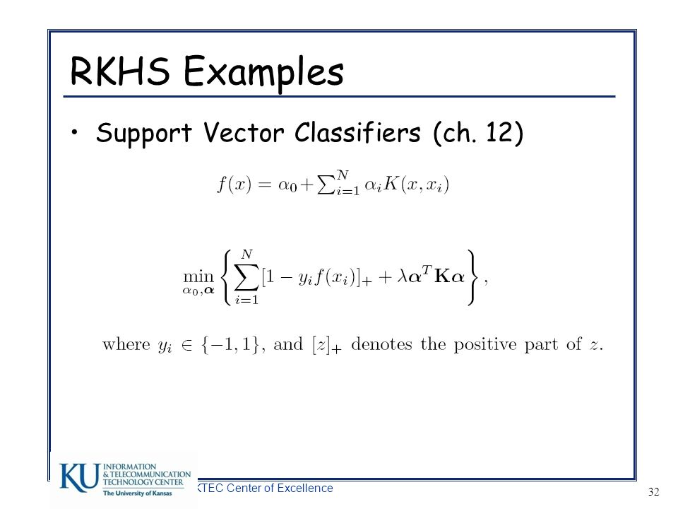 RKHS Examples Support Vector Classifiers (ch. 12)