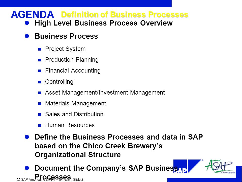 AGENDA Definition Of Business Processes  Define Business Investment