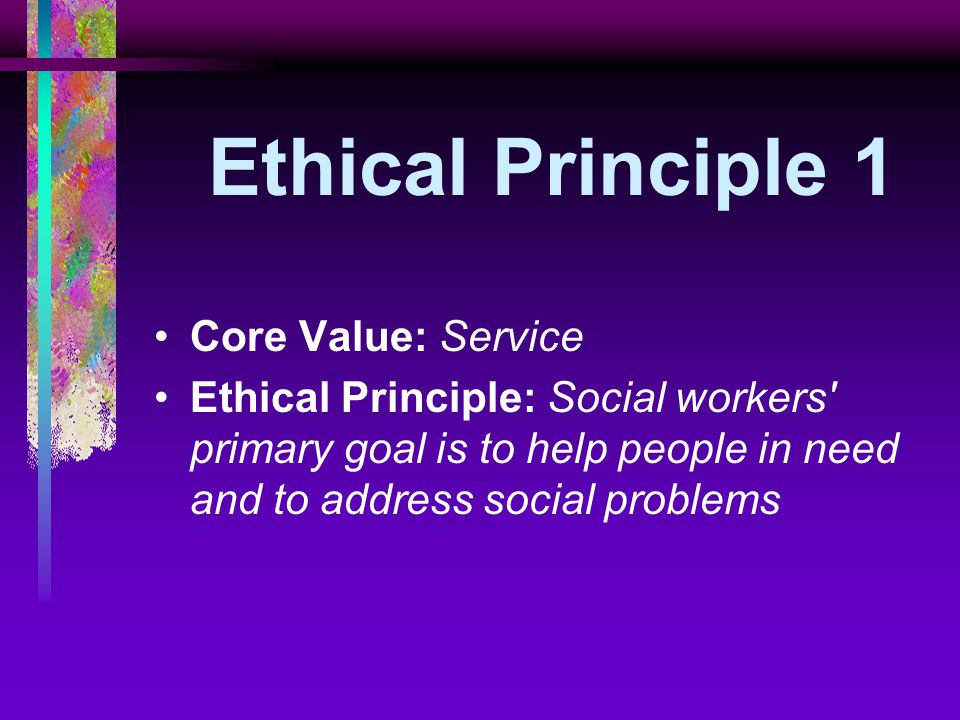 nasw core values Nasw standards for school social work also provided are definitions of core terms and ethical principles based on social work's core values nasw press | 1.