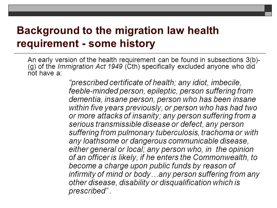 Background to the migration law health requirement - some history