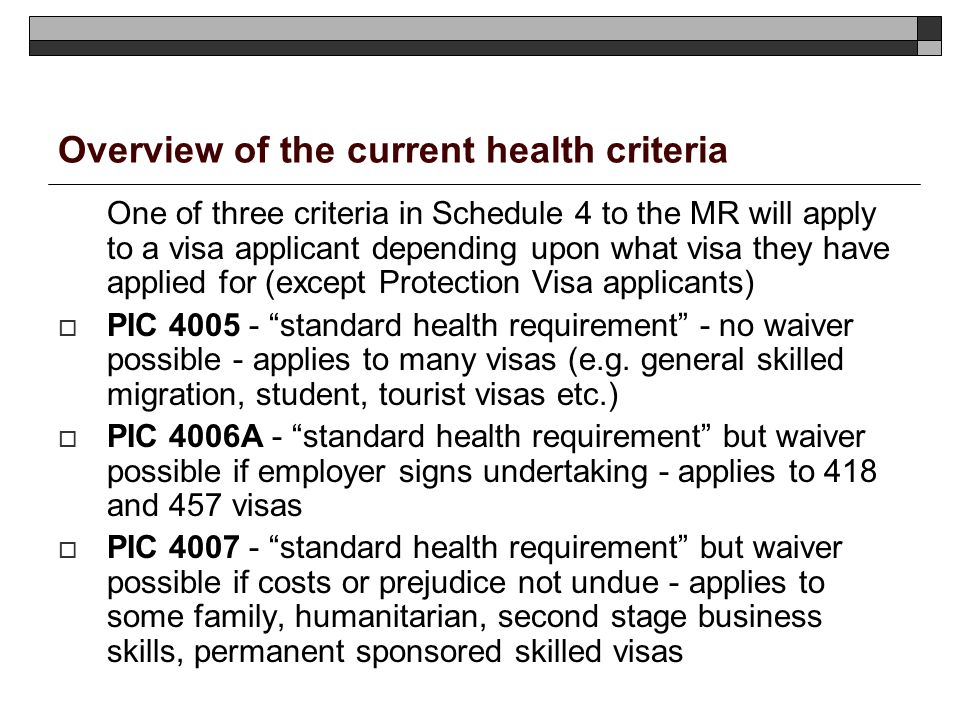 Overview of the current health criteria