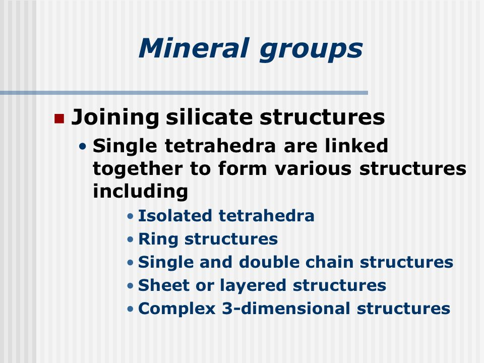 Mineral groups Joining silicate structures