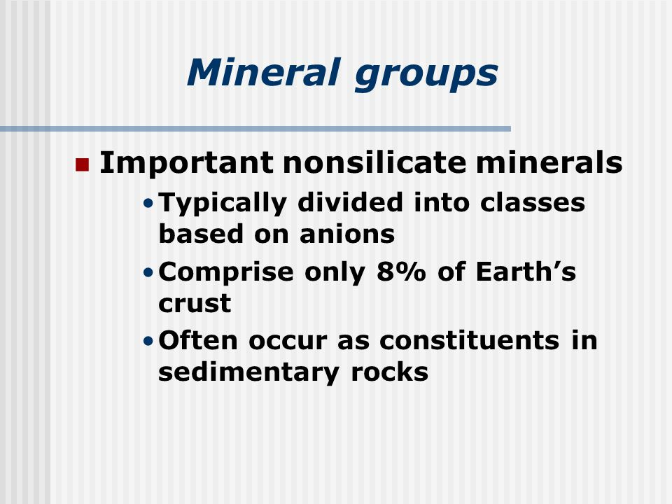 Mineral groups Important nonsilicate minerals