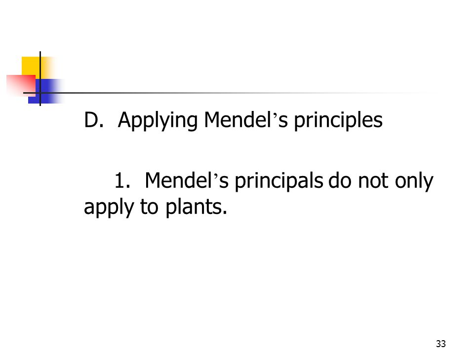 D. Applying Mendel's principles