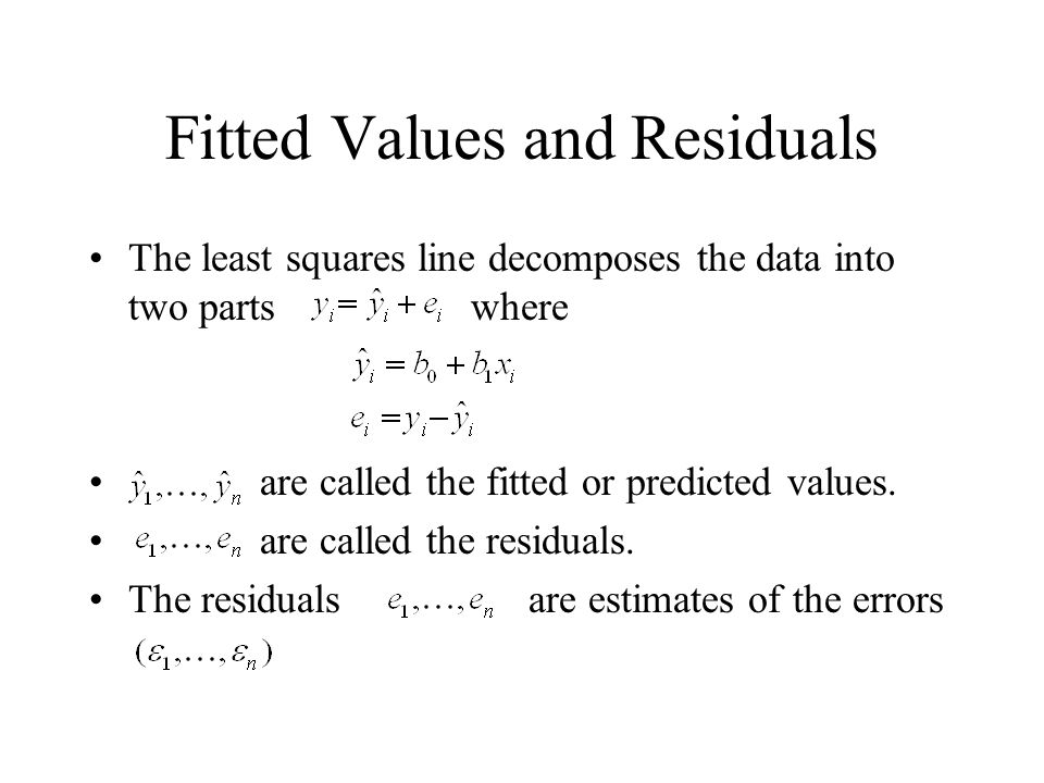Fitted Values and Residuals