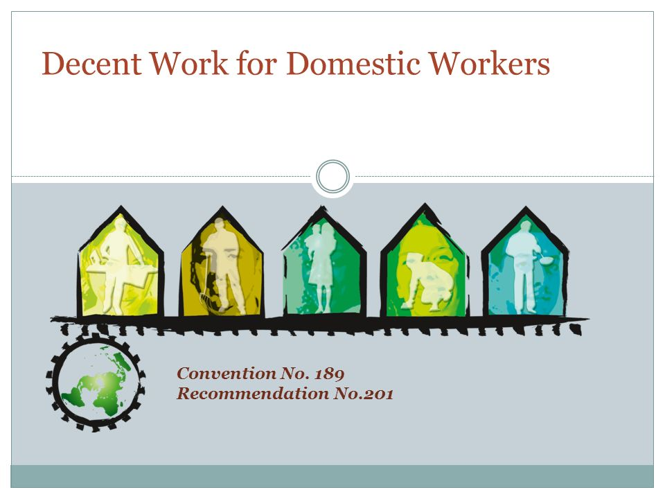 Convention No. 189 Recommendation No.201