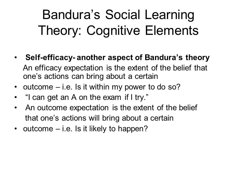 Bandura's Social Learning Theory: Cognitive Elements