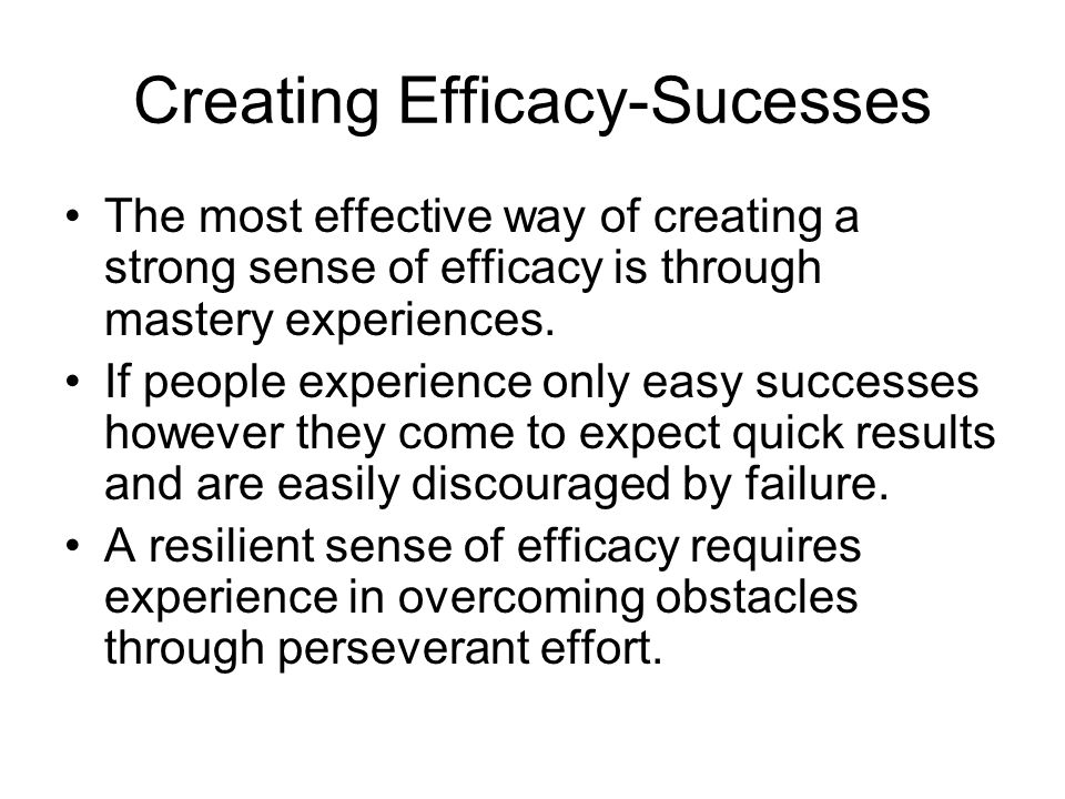 Creating Efficacy-Sucesses