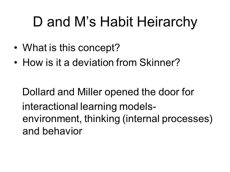 D and M's Habit Heirarchy
