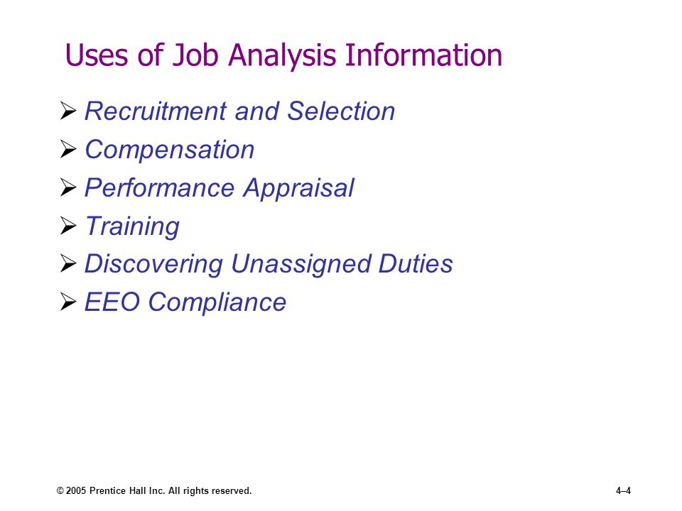 the uses of job analysis Job analysis is an important function of human resource management, it  contributing to human resource functions to truly rise to strategic.