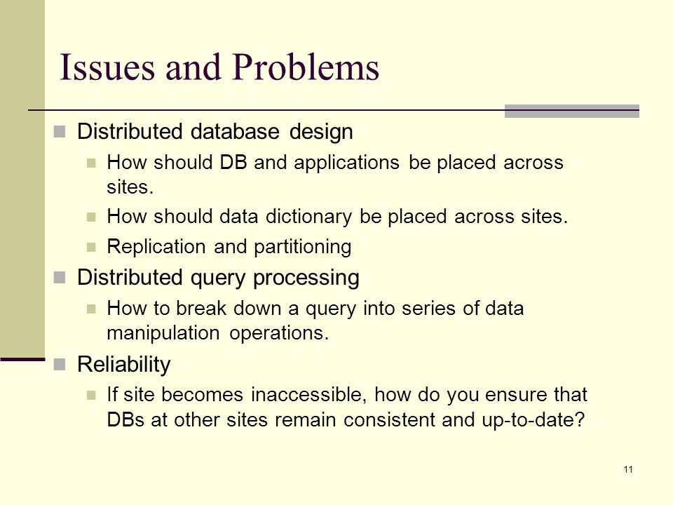 Issues and Problems Distributed database design
