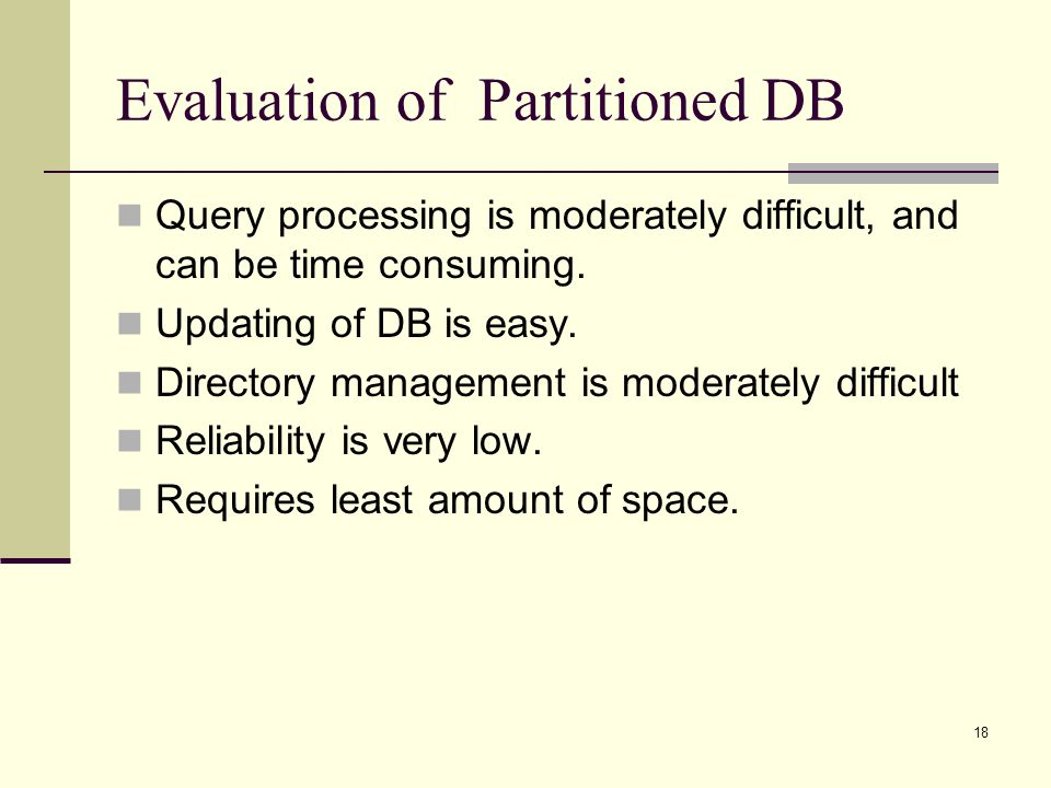 Evaluation of Partitioned DB